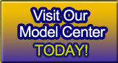 Visit Our Model Center Today!