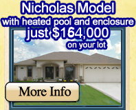 Nicholas Model with heated pool and enclosure just $159,000 on your lot
